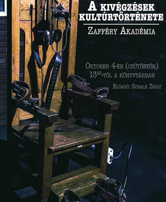 Zafféry Akadémia: A kivégzések kultúrtörténete