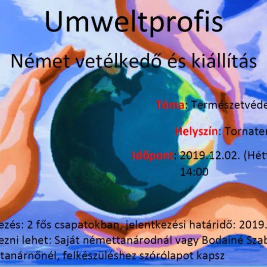 """""""Umweltprofis"""" német nyelvi vetélkedő és plakátkiállítás a környezetvédelem jegyében."""