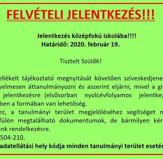 FELVÉTELI JELENTKEZÉS!